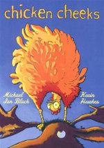 Chicken Cheeks - Michael Black