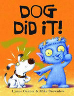 Dog Did It! - Lynne Garner
