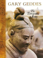 The Terracotta Army - Gary Geddes