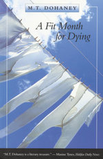 A Fit Month for Dying - M.T. Dohaney