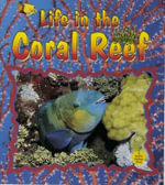 Life in the Coral Reef - Niki Walker