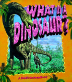 What is a Dinosaur? : Eye on the Universe (Paperback) - Niki Walker