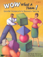Wow, What a Team! : Essential Components for Successful Teaming - Randy Thompson