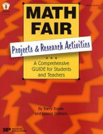 Math Fair: Projects and Research Activities : A Comprehensive Guide for Students and Teachers - Barry Doran