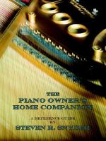 The Piano Owner's Home Companion - Steven R Snyder