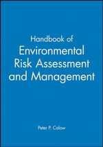 Handbook of Environmental Risk Assessment and Management : A Social Science Perspective: Conference: Papers