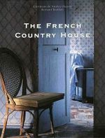 The French Country House : Flexible Plans for Your Adobe Home - Christiane de Nicolay-Mazery