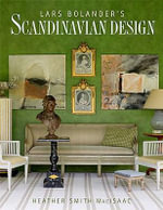 Lars Bolander's Scandinavian Design - Heather Smith MacIsaac