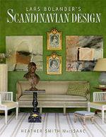 Lars Bolander's Scandinavian Design - Heather Smith MacIsaac