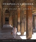 Temples of Cambodia : The Heart of Angkor - Helen I. Jessup