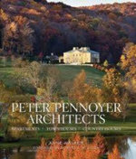 Peter Pennoyer Architects : Apartments, Town Houses, Country Houses - Anne Walker