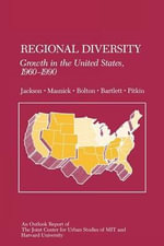 Regional Diversity : Growth in the United States, 1960-1990 - Gregory Jackson