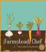 Farmstead Chef - John Ivanko