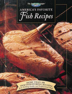 America's Favourite Fish Recipies : More Than 180 Mouthwatering Recipes from Fishing Guides and Professional Chefs - Peggy Ramette