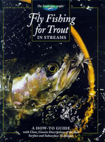 Fly Fishing for Trout in Streams : Freshwater Angler - Cowles Creative Publishing