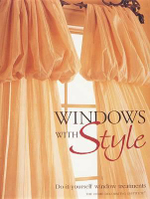 Windows with Style : Do-Ityourself Window Treatments - Creative Publishing International