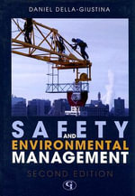Safety and Environmental Management - Daniel E. Della-Giustina
