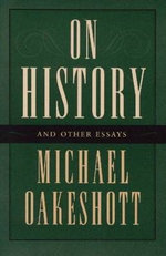 On History and Other Essays - Michael Oakeshott