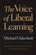 Voice of Liberal Learning - Michael Oakeshott