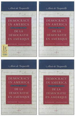 Democracy in America : In Four Volumes - Alexis de Tocqueville