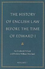 History of English Law Before the Time of Edward I - Sir Frederick Pollock