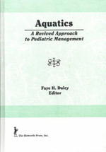 Aquatics : A Revived Approach to Pediatric Management :  A Revived Approach to Pediatric Management