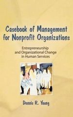 Casebook Management for Non-Profit Organizations : Enterpreneurship and Occup - Simon Slavin