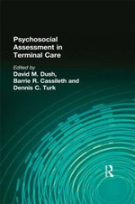 Psychosocial Assessment in Terminal Care : Hospice Journal - Barrie R. Cassileth