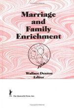 Marriage and Family Enrichment - Wallace Denton