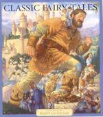Classic Fairytales - Scott Gustafson