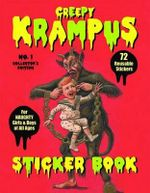 Creepy Krampus Sticker Book : 72 Reusable Stickers for Naughty Girls and Boys of All Ages - Monte Beauchamp