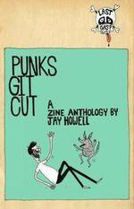 Punks Git Cut! - Jay Howell