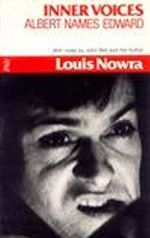 Inner Voices / Albert Names Edward : Plays - Louis Nowra
