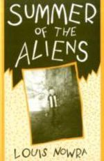 Summer of the Aliens : Plays - Louis Nowra