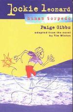 Lockie Leonard, Human Torpedo : TEENAGE - Paige Gibbs