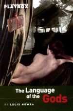 The Language of the Gods : CTS - Louis Nowra