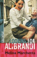 Looking for Alibrandi : Original Screenplay - Melina Marchetta