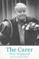 The Carer - Alan Hopgood