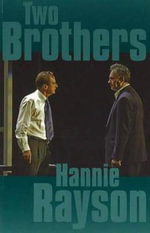 Two Brothers - Hannie Rayson