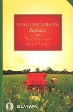Lloyd Beckmann, Beekeeper - Tim Stitz
