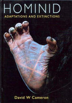 Hominid Adaptations and Extinctions : Life of the Past - David W. Cameron