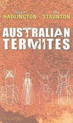Australian Termites - Phillip Hadlington