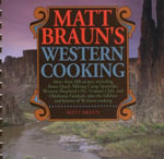 Matt Braun's Western Cooking - Matt Braun