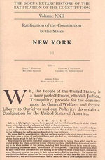 The Documentary History of the Ratification of the Constitution : Ratification by the States: New York No. 4 - John P. Kaminski