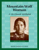 Mountain Wolf Woman : A Ho-Chunk Girlhood - Diane Young Holliday