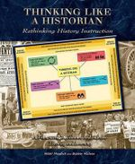 Thinking Like a Historian : Rethinking History Instruction - Nikki Mandell