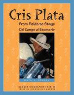 Cris Plata : From Fields to Stage // del Campo Al Escenario - Maia Surdam