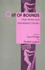 Out of Bounds : Male Writers and Gendered Criticism