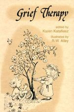 Grief Therapy : Elf Self Help - Karen Katafiasz
