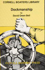 Dockmanship : Cornell Boaters Library - David Owen Bell